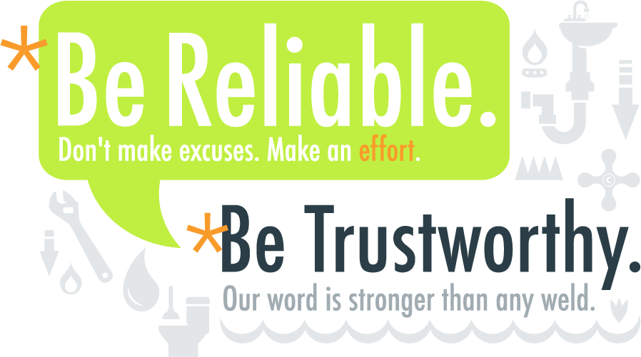 be reliable be trustworthy